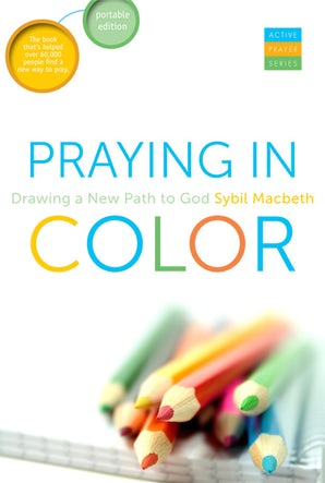 Praying In Color - Paraclete Press
