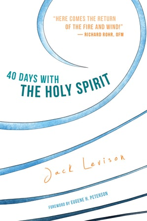 40 Days with the Holy Spirit - Paraclete Press