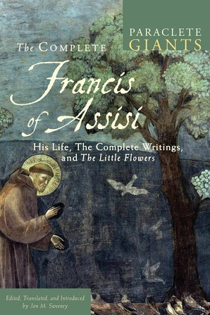 The Complete Francis of Assisi - Paraclete Press