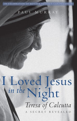 I Loved Jesus in the Night - Paraclete Press