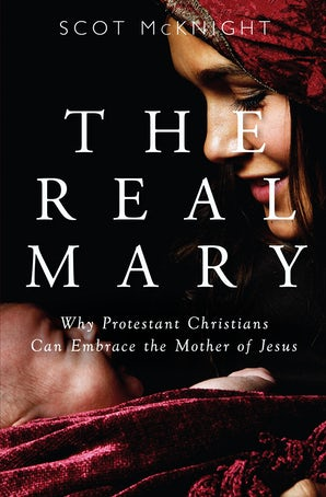 The Real Mary - Paraclete Press