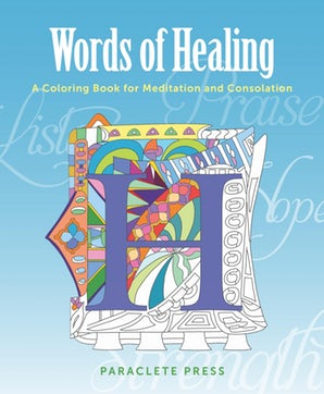 Words of Healing - Paraclete Press