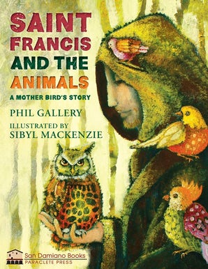 St. Francis and the Animals - Paraclete Press