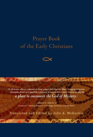 Prayer Book of the Early Christians - Paraclete Press