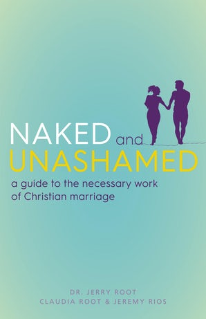 Naked and Unashamed - Paraclete Press
