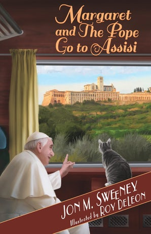 Margaret and the Pope Go to Assisi - Paraclete Press