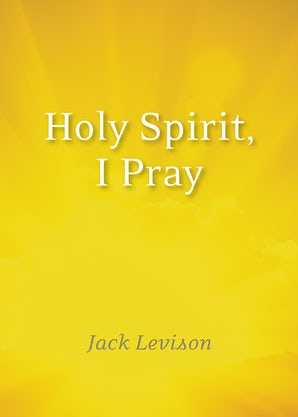 Holy Spirit, I Pray - Paraclete Press