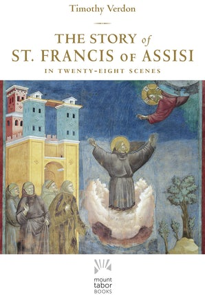 The Story of St. Francis of Assisi - Paraclete Press