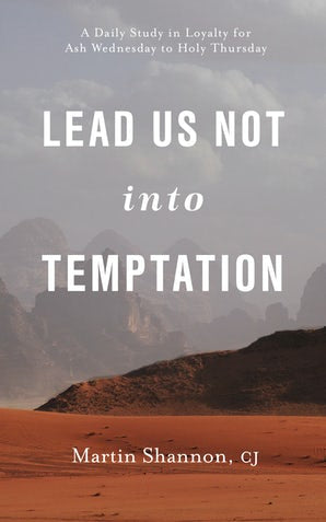 Lead Us Not Into Temptation - Paraclete Press