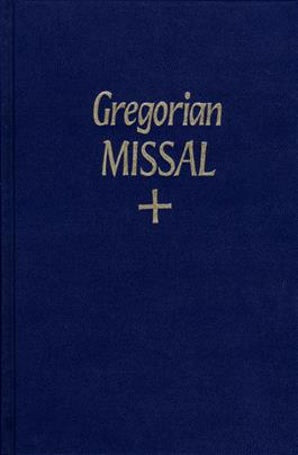 Gregorian Missal -  New Translation - Paraclete Press