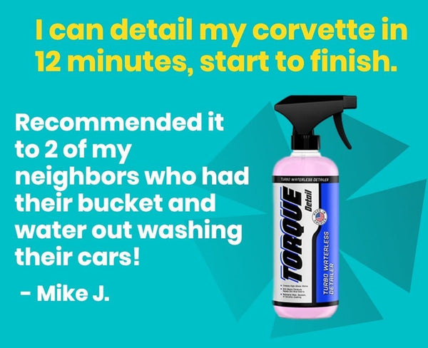 Turbo Waterless Detailer™ (16 oz) - Anti-Static Waterless Car Wash & Quick Detailer Torque Detail