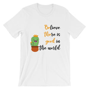 Be the good Woman T-Shirt