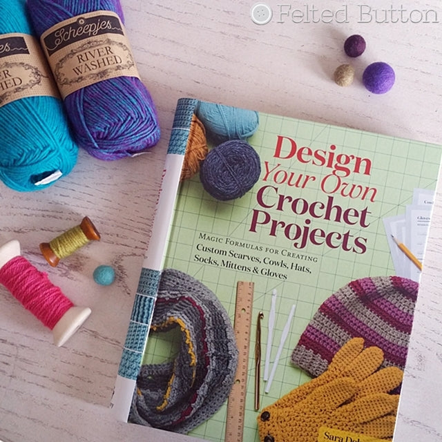Design Your Own Crochet Projects book review by Susan Carlson of Felted Button, colorful cruiser patterns