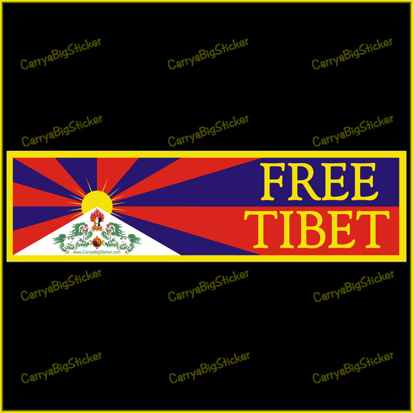 Bumper Sticker or Bumper Magnet, yellow text on an interpetation of the Tibetan flag.