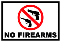 No Firearms Sticker OR Magnet