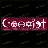 Bumper Sticker or Bumper Magnet says, Coexist. Uses Buddhist and Bahai Symbols including Wheel of Dharma.