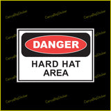 Rectangular Sticker or Magnet says, Danger Hard Hat Area. Classic red and black design with Danger inside large red oval.