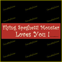 Bumper Sticker or Bumper Magnet Flying Spaghetti Monster Loves You!
