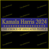 Bumper Sticker or Bumper Magnet says, Kamala Harris 2024 The Choice of Educated People. Features row of gold stars on a dark blue background.