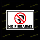 Rectangular sticker or magnet says, No Firearms, and features illustration of two handguns inside red circle with red slash through it.
