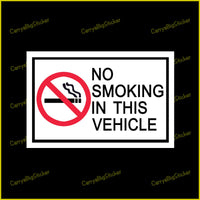 Rectangular sticker or Magnet says, No Smoking In This Vehicle. Shows burning cigarette in red circle with red slash across cigarette.