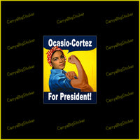 Bumper Sticker or Bumper Magnet says, Ocasio-Cortez For President! Shows illustration of AOC dressed as Rosie the Riveter.