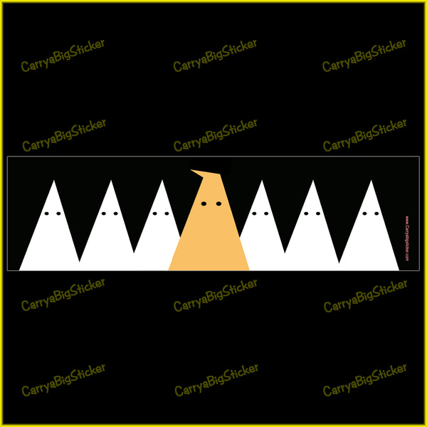 Bumper sticker or magnetic bumper sticker shows graphic depicting several robed clansmen. The leader of the KKK is shown as wearing an orange robe with a bent point on hood.