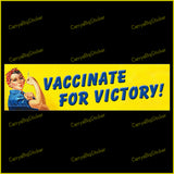 Bumper Sticker or Bumper Magnet says, Vaccinate for Victory! Shows Rosie the Riveter holding syringe.