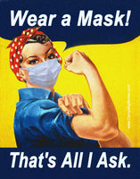 Wear a Mask! That's All I Ask. Rosie the Riveter Poster-Style Sticker OR Magnet