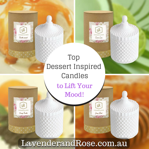 Our Top Decadent Dessert Inspired Home Fragrances Guaranteed to Lift your Mood!
