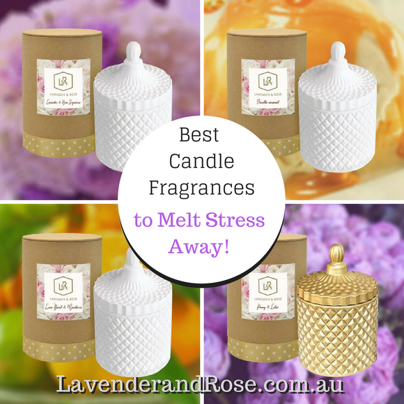 Top Candle Fragrances to Melt Away Your Stress and Help Promote Relaxation!