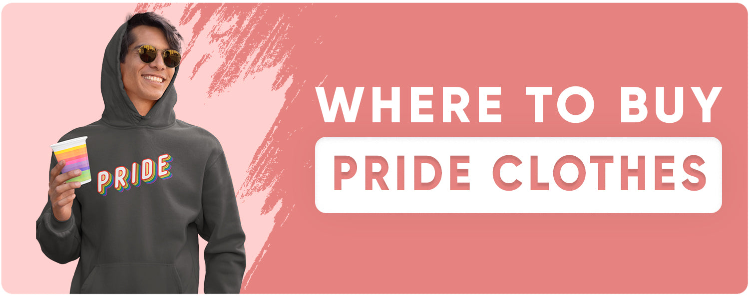 Where To Buy Pride Clothes