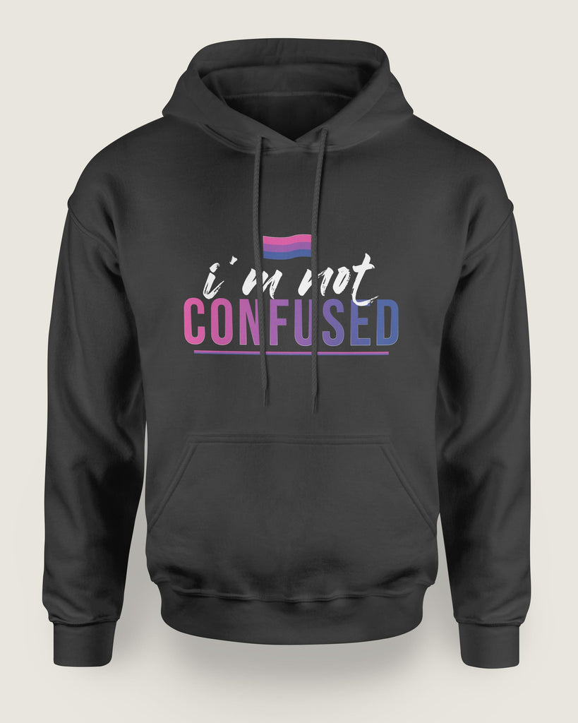 I'm Not Confused Bisexual Hoodie | The Rainbow's Brand