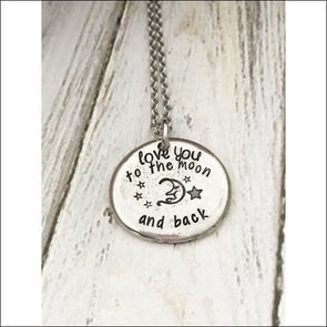 Love You To The Moon And Back - Hand Stamped - Jewelry & Watches