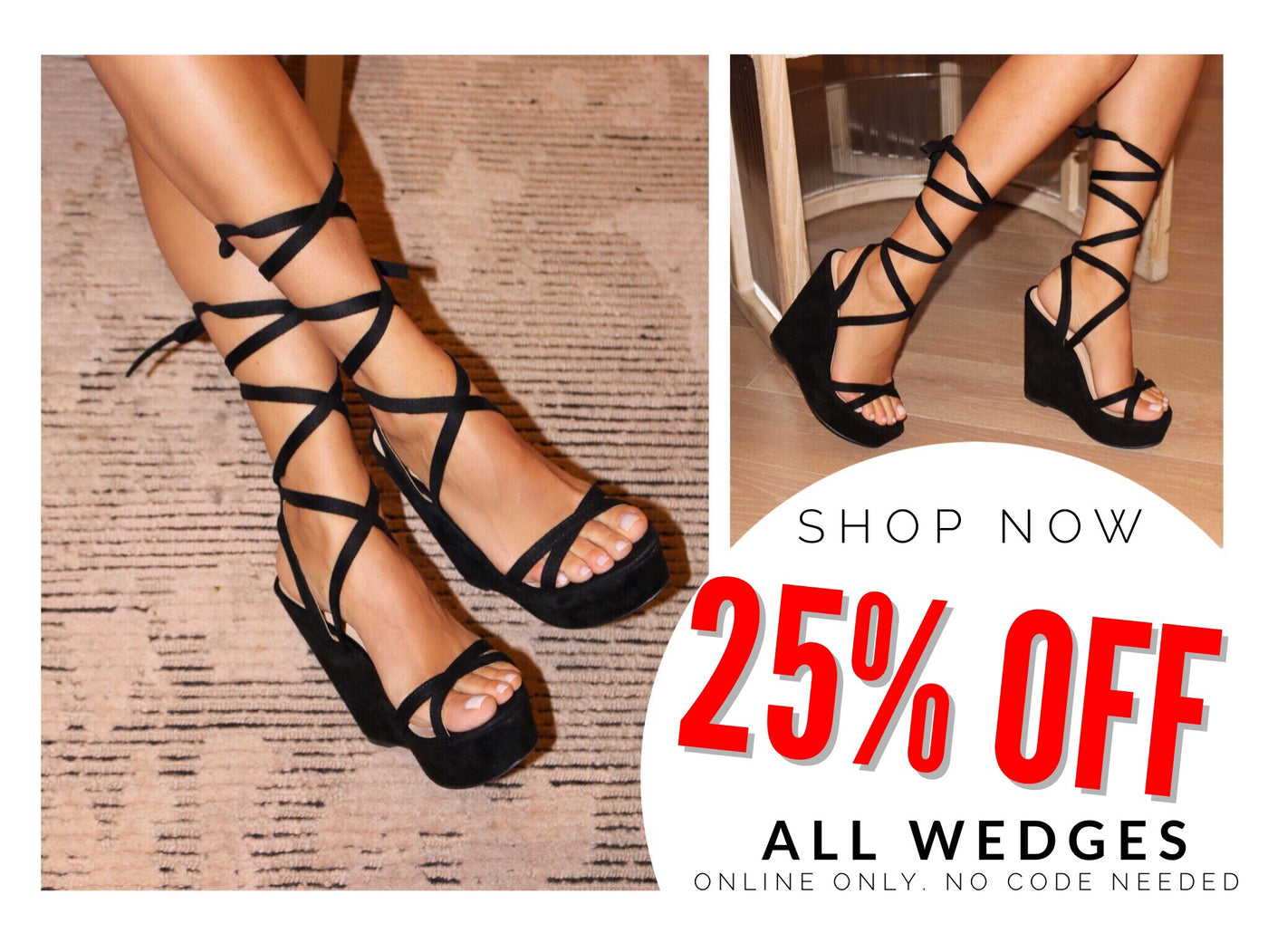 ALL WEDGES 25% OFF!