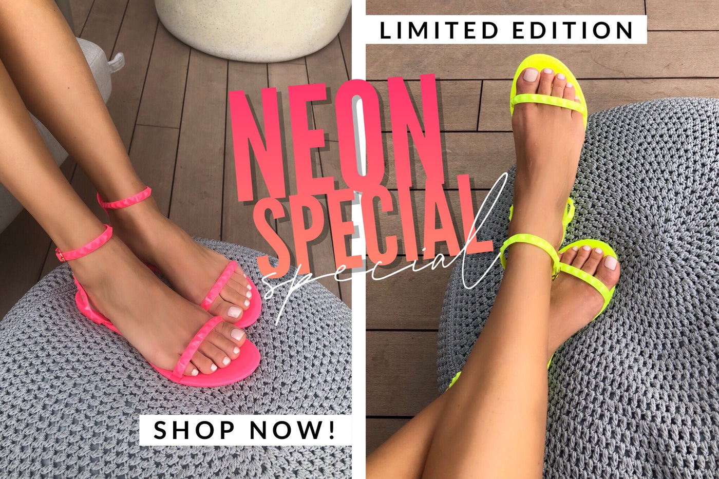 SHOP NEON SANDALS - LIMITED EDITION