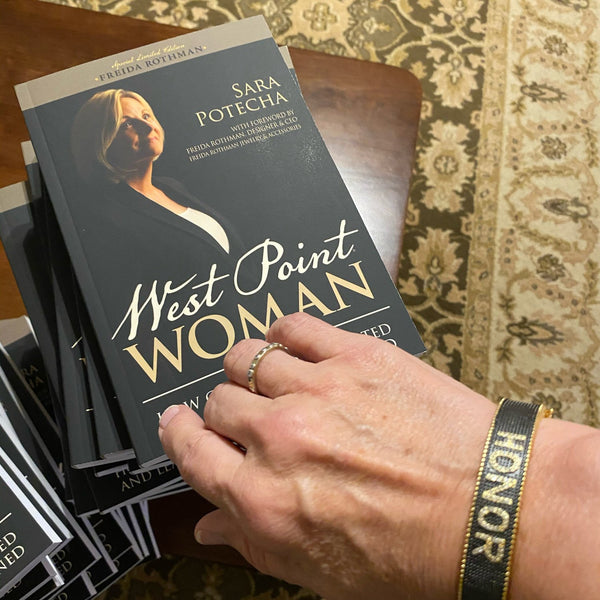 FREIDA ROTHMAN Limited Edition West Point Woman: How Character is Created and Leadership is Learned
