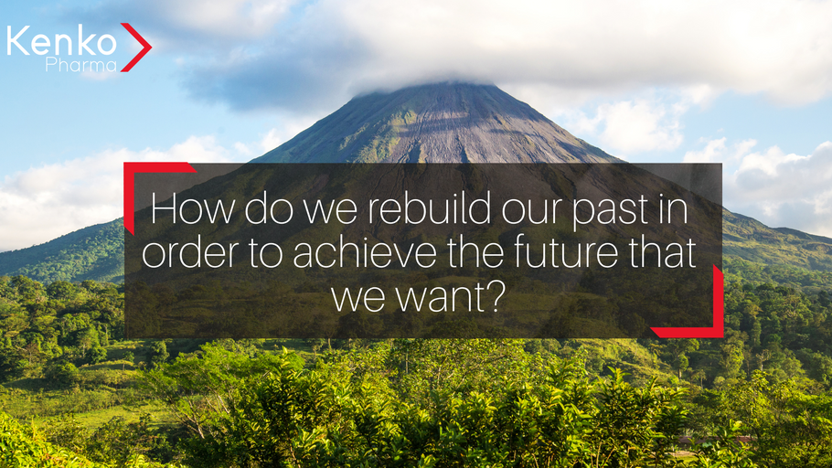 How do we rebuild our past in order to achieve the future that we want?