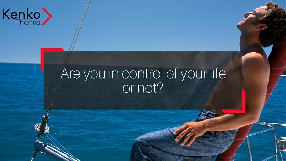 Are you in control of your life or not?