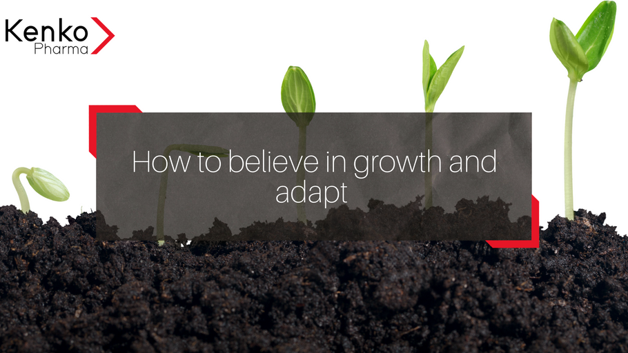 How to believe in growth and adapt