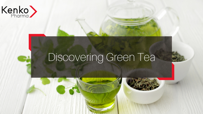 Discovering Green Tea