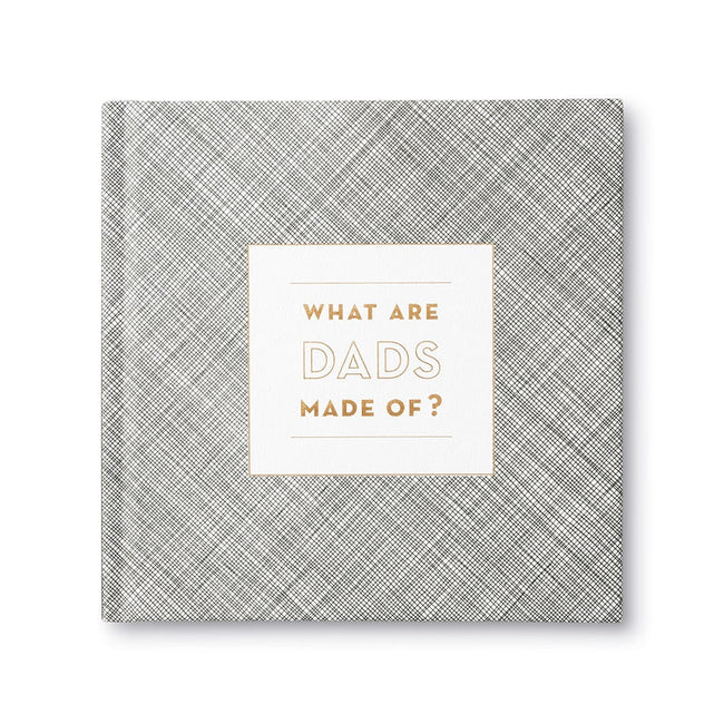 What dads are made of - Gratitude Book - Total Wellness & Secret Wishes