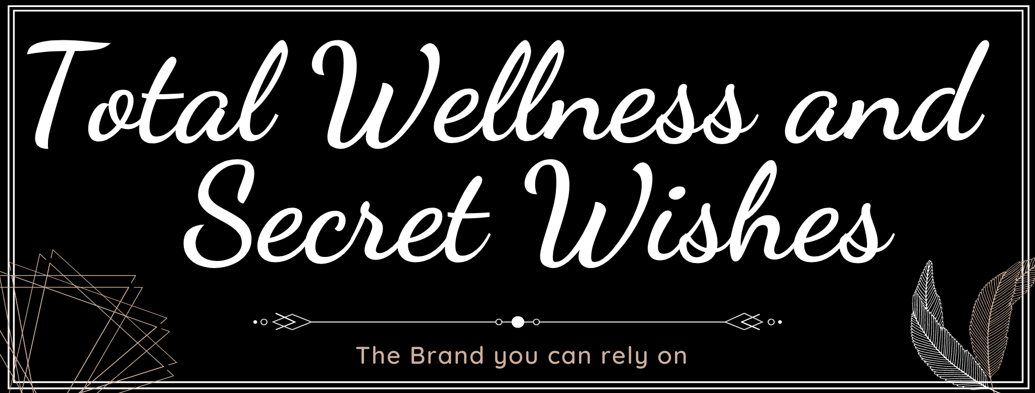 Total Wellness & Secret Wishes