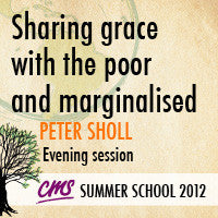 Sharing grace with the poor and marginalised