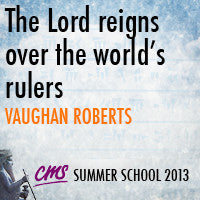 The Lord reigns over the world's rulers
