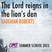 The Lord reigns in the lion's den