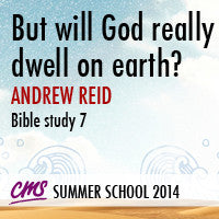 But will God really dwell on earth?