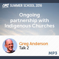 Ongoing partnerships with Indigenous Churches