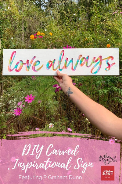 DIY Carved Inspirational Sign Featuring P Graham Dunn