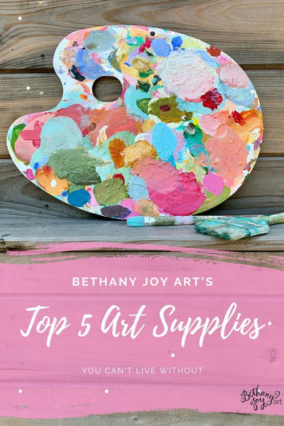 Top 5 Art Supplies You Can't Live Without